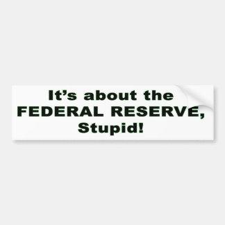 Federal Reserve Etiqueta De Parachoque