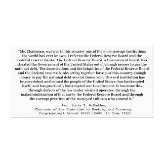 Federal Reserve corrupto cita por Louis T McFadden Lona Estirada Galerias