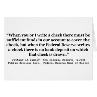 Federal Reserve Creates Money Putting It Simply Greeting Card