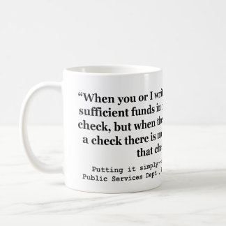 Federal Reserve Creates Money Putting It Simply Coffee Mug