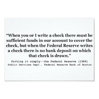 Federal Reserve Creates Money Putting It Simply 3.5x5 Paper Invitation Card