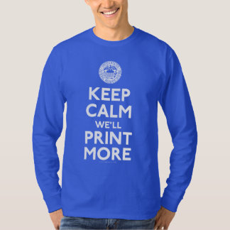 Federal Reserve Keep Calm Shirts