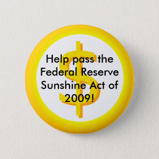 Federal Reserve Sunshine Act Pinback Button