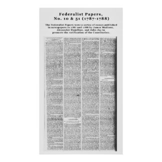 Federalist Papers, No. 10 & No. 51 (1787-1788) Poster