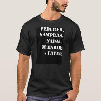 Federer Sampras Nadal McEnroe Laver T-Shirt