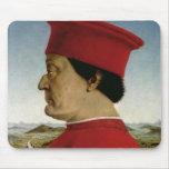 Federigo da Montefeltro  Duke of Urbino, c.1465 Mouse Pad