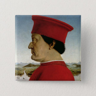 Federigo da Montefeltro  Duke of Urbino, c.1465 Pinback Button