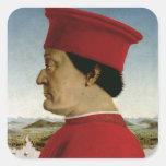 Federigo da Montefeltro  Duke of Urbino, c.1465 Square Stickers