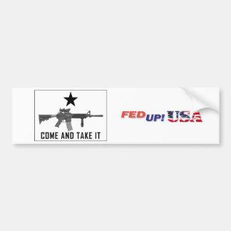 FedUpUSA - Come And Take It Car Bumper Sticker