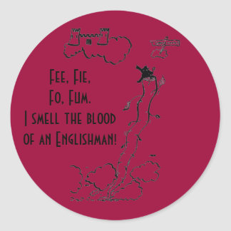 Fee, Fie, Fo, Fum! Classic Round Sticker