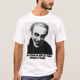 Feeble attempts at humor T-Shirt