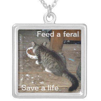 Feed a feral save a life Feral Cat Necklace