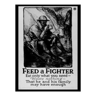 Feed a Fighter/Eat only what you_War image Poster