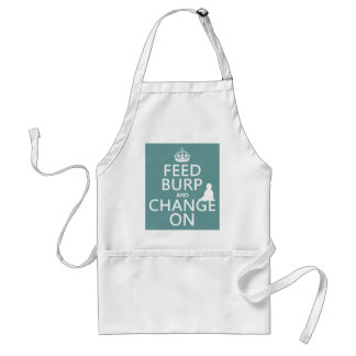 Feed Burp and Change On (baby) (any color) Adult Apron