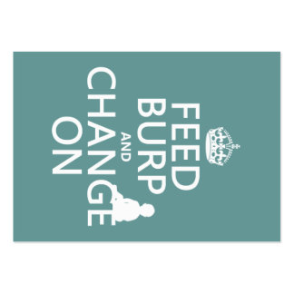 Feed Burp and Change On (baby) (any color) Large Business Card