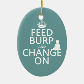 Feed Burp and Change On (baby) (any color) Double-Sided Oval Ceramic Christmas Ornament