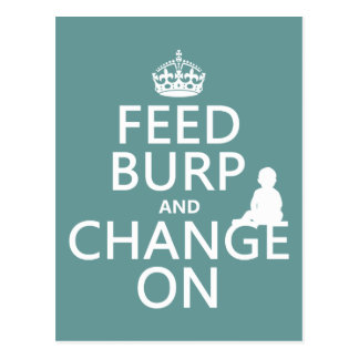 Feed Burp and Change On (baby) (any color) Postcard