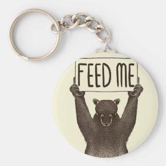 Feed Me And Tell Me I'm Pretty Bear Keychain
