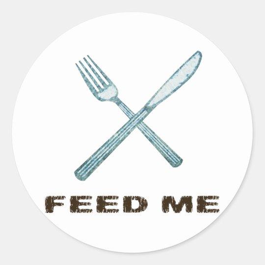Feed Me Classic Round Sticker