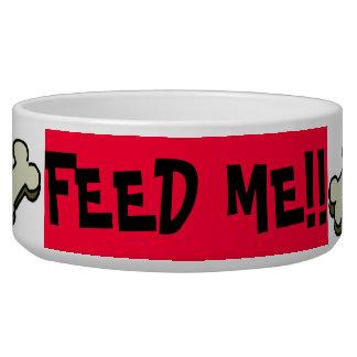 """""""FEED ME!!"""" Dog Bowl"""