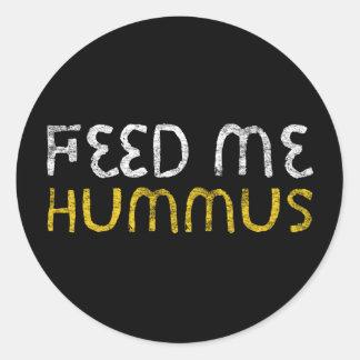 Feed me hummus classic round sticker