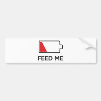 Feed Me Low Power Battery Bumper Sticker