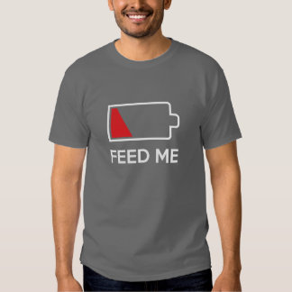 Feed Me Low Power Battery Tee Shirt