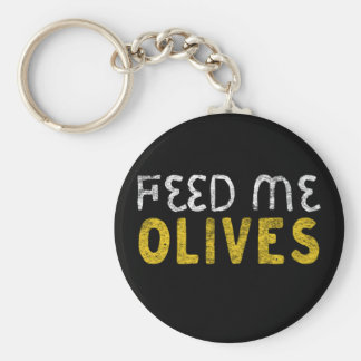Feed me olives keychain
