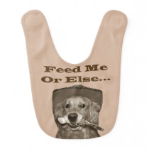 Feed Me, Or Else Golden Retriever Cowboy Bib