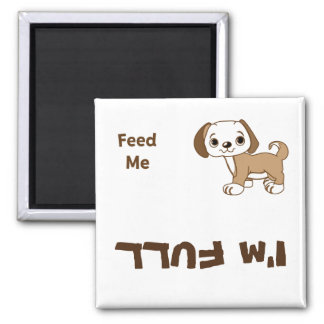 Feed Me Puppy 2 Inch Square Magnet
