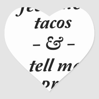 Feed Me Tacos Heart Sticker