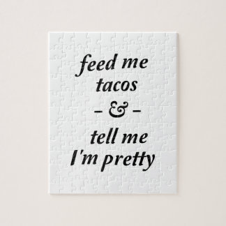 Feed Me Tacos Jigsaw Puzzle