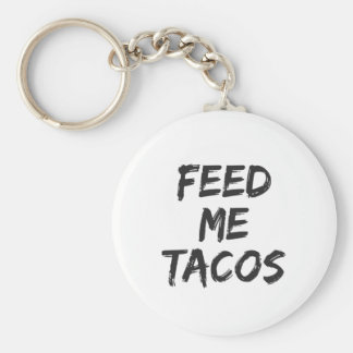 Feed Me Tacos Print Keychain