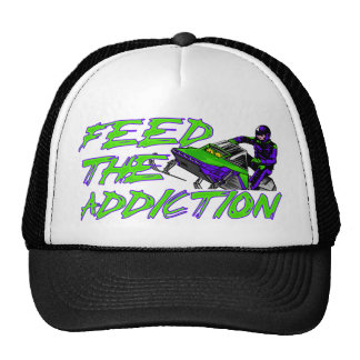 Feed The Addiction Trucker Hat