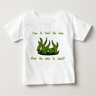 Feed the Baby Baby T-Shirt