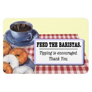 Feed The Baristas magnetic tip jar sign