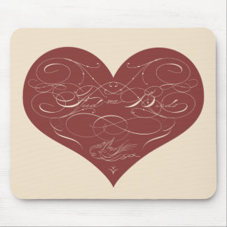 Feed the Birds Calligraphy Heart Mouse Pad