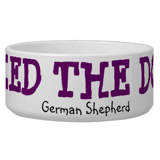Feed The Dog Bowl - German Shepherd for Her