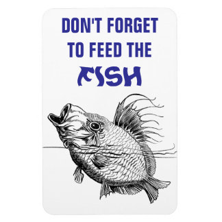 Feed the Fish reminder Flexi Magnet