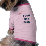 Feed The Fish Reminders Dog T Shirt