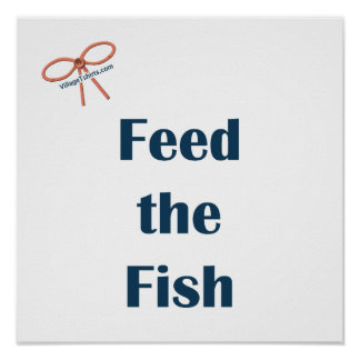 Feed The Fish Reminders Poster