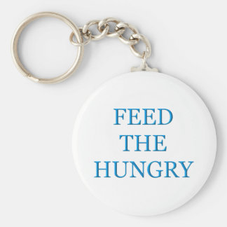 Feed The Hungry Keychain