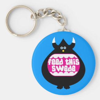 Feed this Swede funny gifts Keychain