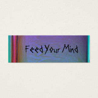 Feed Your Mind Customizable Bookmark2 Mini Business Card