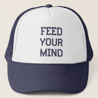 Feed Your Mind Trucker Hat