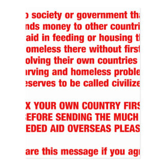 Feed your own countries starving first then send.. postcard