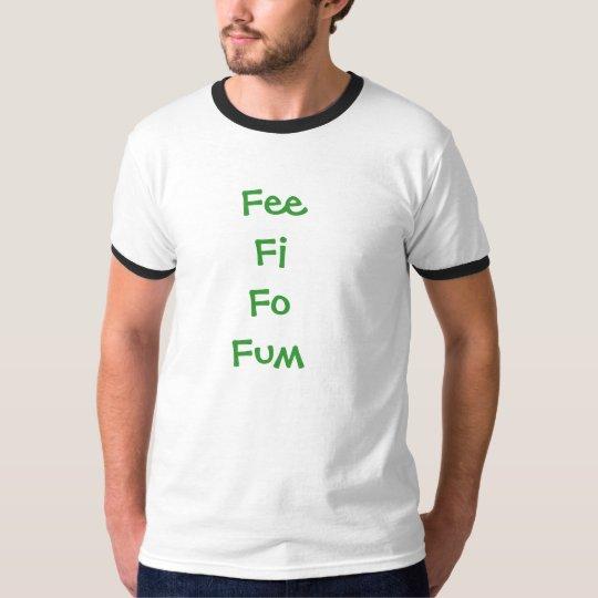 FeeFiFoFum Playera