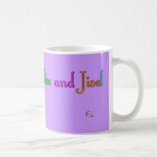 Feel Alive and Jive Coffee Mug