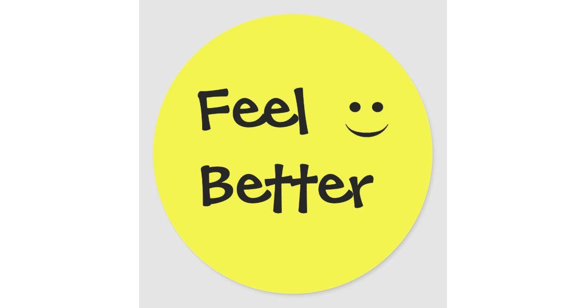 Feel Better Smile Round Sticker Zazzle Com