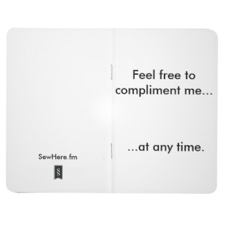 Feel Free To Compliment Me Pocket Journal